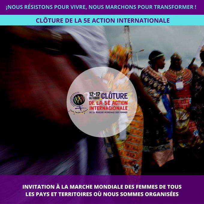 La clôture de la 5ème action internationale de la Marche Mondiale des Femmes commence ce lundi 12octobre.